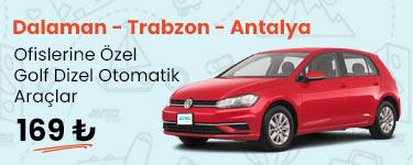 Dalaman - Trabzon - Antalya Kampanyası