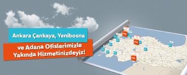 Çankaya, Yenibosna ve Adana Ofislerimizle Yakında Hizmetinizdeyiz!