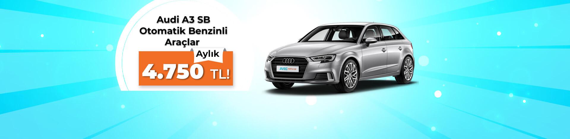 Audi A3 Sportback Benzinli Otomatik Araçlarda Aylık Kampanya!